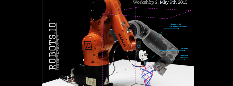 3D printing workshop. BOOK NOW: http://robots.io/wp/portfolio/robotic-3d-printing-workshops-may-2015